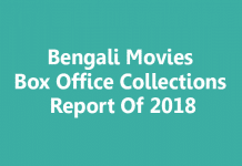 Bengali Movies Box Office Collections 2018