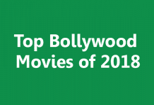 Top Bollywood Movies of 2018