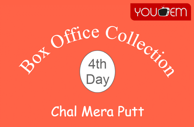Chal Mera Putt 4th Day Box Office Collection