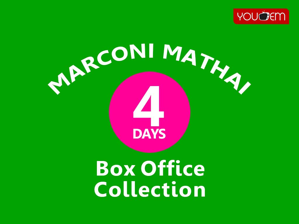 Marconi Mathai 4th Day Box Office Collection