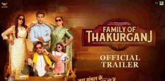 Family Of Thakurganj Trailer Full Movie Download
