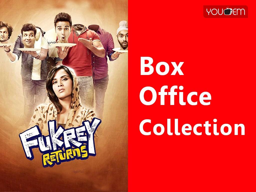 Fukrey Returns Box Office Collection