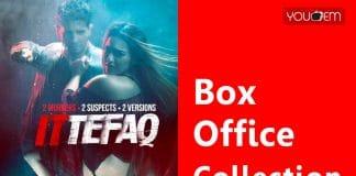 Ittefaq Box Office Collection