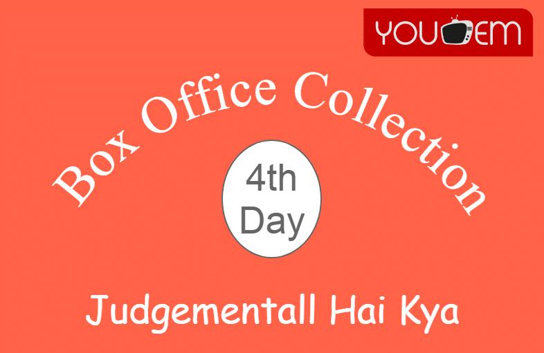 Judgementall Hai Kya 4th Day Box Office Collection