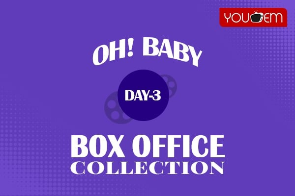 Oh Baby 3rd Day Box Office Collection