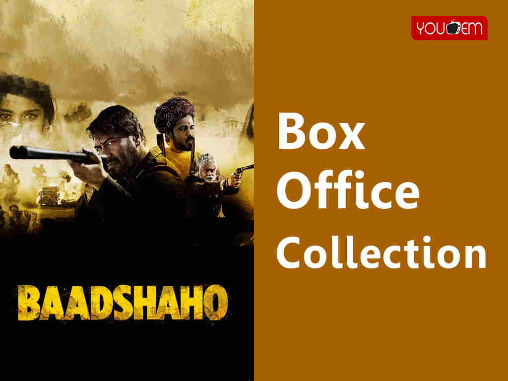 Baadshaho Box Office Cllection
