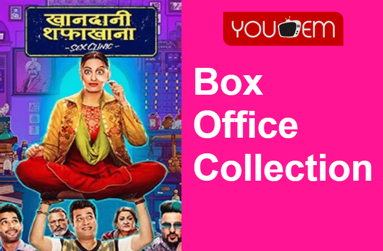Khandaani Shafakhana Box Office Collection Worldwide
