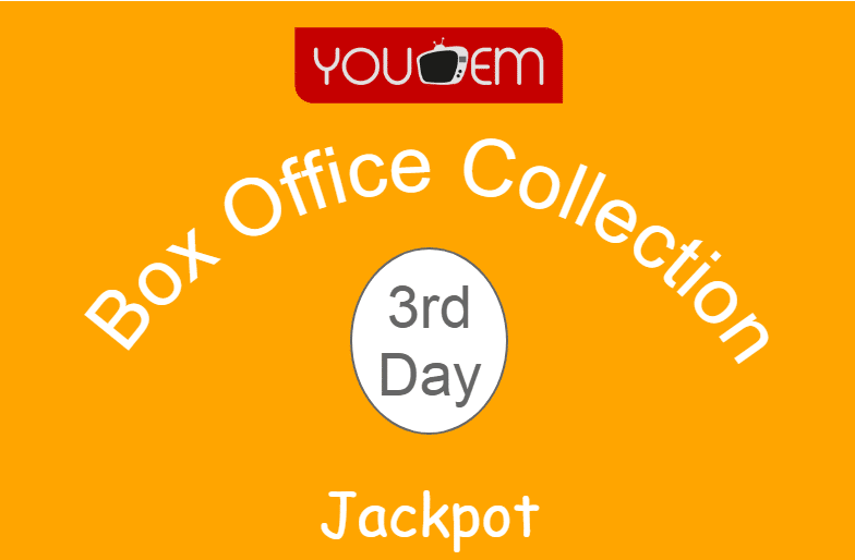 Jackpot 3rd Day Box Office Collection