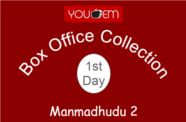 Manmadhudu 2 1st Day Box Office Collection