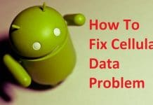 How To Fix Cellular Data Problem