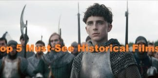 Top 5 Must-See Historical Films